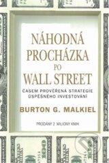 Nahodna prochazka po Wall Street (Burton G. Malkiel)
