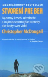 Stvoreni pre beh (Born To Run) (Christopher McDougall)