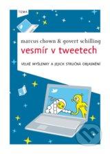 Vesmir v tweetech (Marcus Chown, Govert Schilling)