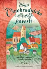 Vinohradnicke povesti (Dobroslava Luknarova, Zuzana Kuglerova)