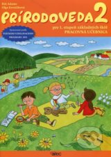 Prirodoveda 2 pre 1. stupen zakladnych skol (Pracovna ucebnica) (Rut Adame, Olga Kovacikova)