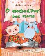 O medvedikovi bez mena (Maria Lazarova)
