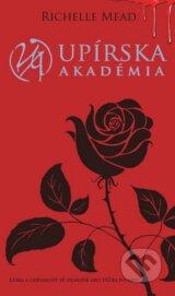 Upirska akademia (Upirska akademia 1) (Richelle Mead)
