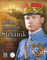 Milan Rastislav Stefanik (Michal Ksinan)
