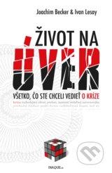Zivot na uver (Joachim Becker, Ivan Lesay)