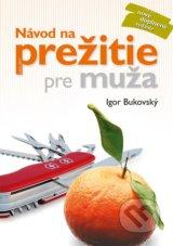 Navod na prezitie pre muza (Igor Bukovsky)