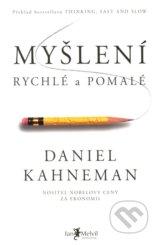 Mysleni rychle a pomale (Daniel Kahneman)