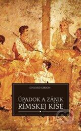 Upadok a zanik Rimskej rise (Edward Gibbon)