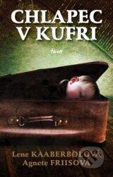 Chlapec v kufri (Agnete Friis, Lene Kaaberbol)