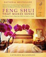 Feng Shui That Makes Sense - Cathleen McCandless