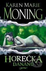 Horecka Dananu (Karen Marie Moning)