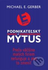 Podnikatelsky mytus (Michael E. Gerber)