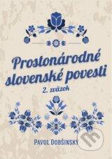 Prostonarodne slovenske povesti II (Pavol Dobsinsky)