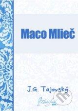 Maco Mliec (Jozef Gregor Tajovsky)