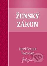 Zensky zakon (Jozef Gregor Tajovsky)