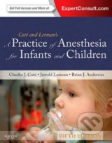 A Practice of Anesthesia for Infants and Children -