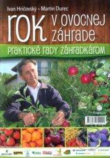 Rok v ovocnej zahrade (Ivan Hricovsky, Martin Durec)