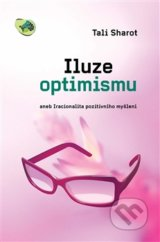 Iluze optimismu (Tali Sharot)