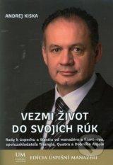 Vezmi zivot do svojich ruk (Andrej Kiska)