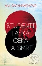 Studenti, laska, Ceka a smrt (Ala Rachmanovova)