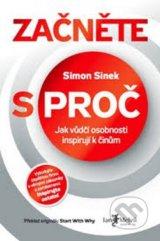 Zacnete s PROC (Simon Sinek)
