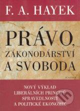 Pravo, zakonodarstvi a svoboda (Friedrich August Hayek)