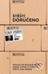 Stesti doruceno (Tony Hsieh)