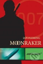 James Bond: Moonraker - Ian Fleming