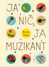 Ja nic, ja muzikant (Branislav Jobus)