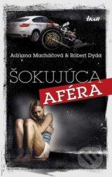 Sokujuca afera (Adriana Machacova, Robert Dyda)