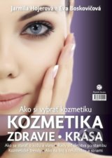 Ako si vybrat kozmetiku (Jarmila Hojerova, Eva Boskovicova)