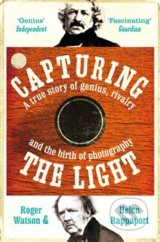 Capturing the Light - Helen Rappaport, Roger Watson