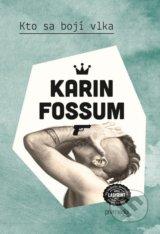 Kto sa boji vlka (Karin Fossum)