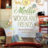 Mollie Makes Woodland Friend
