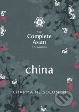 The Complete Asian Cookbook: China