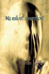 Na milost a nemilost (Marian Sidlik)