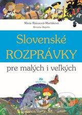 Slovenske rozpravky pre malych i velkych (Maria Razusova-Martakova)