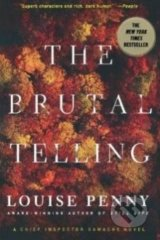 The Brutal Telling - Louise Penny