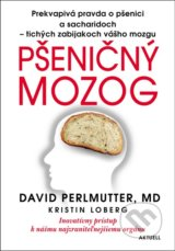Psenicny mozog (David Perlmutter, Kristin Loberg)