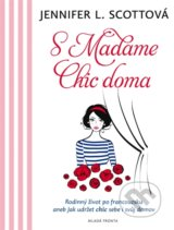 S Madame Chic doma - Jennifer L. Scott