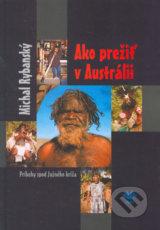 Ako prezit v Australii (Michal Rybansky)