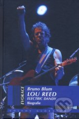 Lou Reed - Electric Dandy - Bruno Blum
