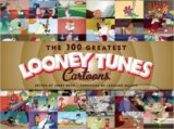The 100 Greatest Looney Tunes Cartoons