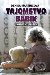 Tajomstvo Babik (Denisa Martincova)