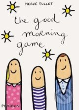 The Good Morning Game - Hervé Tullet