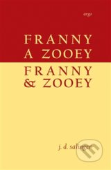 Franny a Zooey / Franny & Zooey - J.D. Salinger