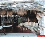 Exotic Retreats