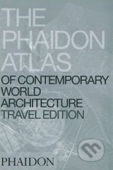Phaidon Atlas of Contemporary World Architecture - Travel Edition