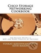 Cisco Storage Networking Cookbook - Seth Mason