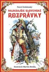 Najkrajsie slovenske rozpravky (Pavol Dobsinsky, Martin Benka (ilustracie))